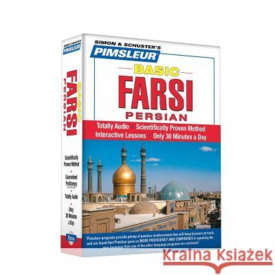 Pimsleur Farsi Persian Basic Course - Level 1 Lessons 1-10 CD: Learn to Speak and Understand Farsi Persian with Pimsleur Language Programs - audiobook Pimsleur 9780743551243