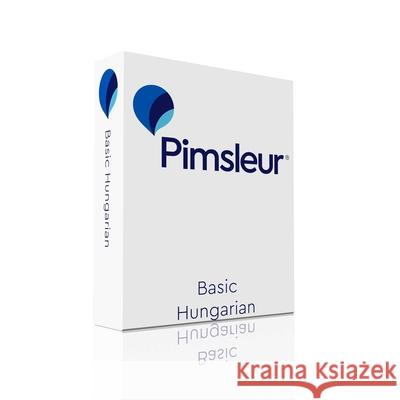 Pimsleur Hungarian Basic Course - Level 1 Lessons 1-10 CD: Learn to Speak and Understand Hungarian with Pimsleur Language Programs - audiobook  9780743563949