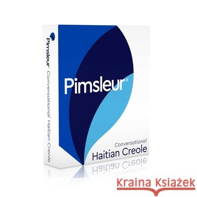 Pimsleur Haitian Creole Conversational Course - Level 1 Lessons 1-16 CD: Learn to Speak and Understand Haitian Creole with Pimsleur Language Programs - audiobook Pimsleur 9780743572415