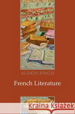 French Literature: A Cultural History Alison Finch   9780745628400