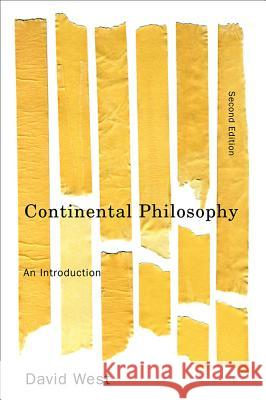 Continental Philosophy: An Introduction David West   9780745645810