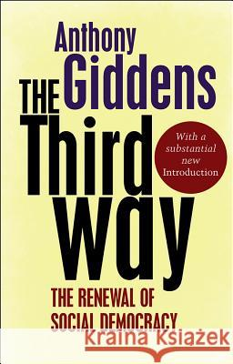 Third Way Anthony Giddens 9780745650838 0