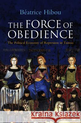 The Force of Obedience Beatrice Hibou   9780745651804