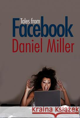 Tales from Facebook Daniel Miller   9780745652092
