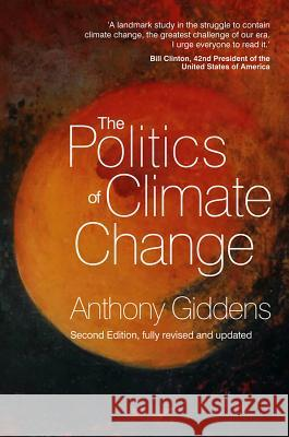 The Politics of Climate Change Anthony Giddens 9780745655154 Wiley & Sons