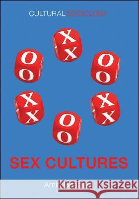 Sex Cultures Ghaziani, Amin 9780745670393