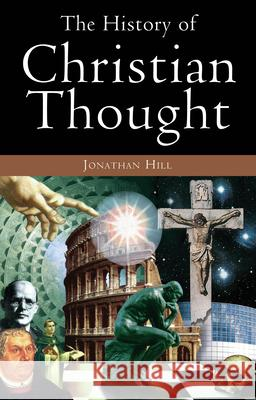 History of Christian Thought Jonathan Hill 9780745950938