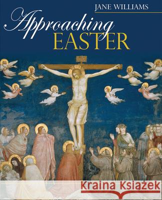 Approaching Easter Jane Williams 9780745951997