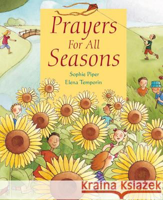 Prayers for All Seasons Sophie Piper 9780745962603