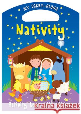 My Carry-Along Nativity: Activity Book with Stickers Christina Goodings 9780745965116