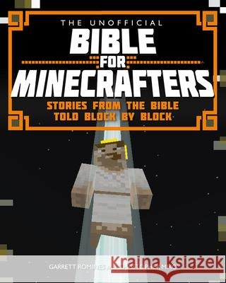 Unofficial Bible for Minecrafters Garrett Romines 9780745968278