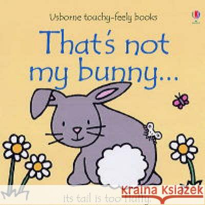 That's Not My Bunny Watt Fiona 9780746066928