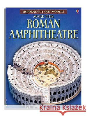 Cut-out Roman Amphitheatre I Ashman 9780746093443