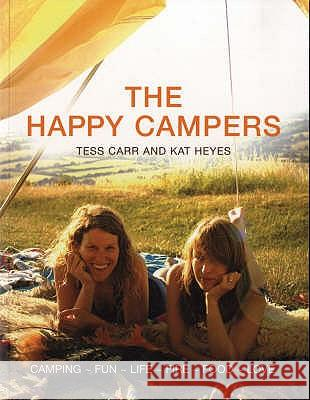 The Happy Campers Kat Heyes Tess Carr 9780747586661