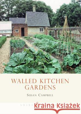 Walled Kitchen Gardens Susan Campbell 9780747806578