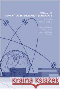 Manual of Geospatial Science and Technology John D. Bossler 9780748409242