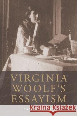 Virginia Woolf's Essayism  9780748694105