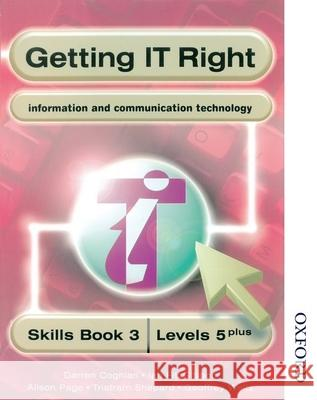 GETTING IT RIGHT STUDENT'S BOOK 3 LEVELS 5 PLUS Alison Page Darren Coghlan 9780748745302