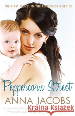 Peppercorn Street Anna Jacobs 9780749018573