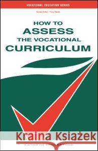 How to Assess the Vocational Curriculum Kathryn Ecclestone 9780749417062