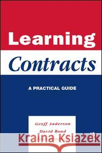Learning Contracts : A Practical Guide Geoff Anderson Jane Sampson David Boud 9780749418472