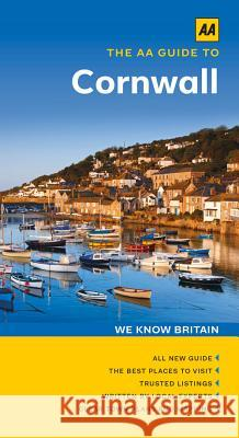 The AA Guide to Cornwall  AA Publishing 9780749575946