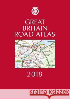 Great Britain Road Atlas 2018 Hb AA Publishing 9780749578589