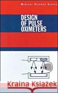 Design of Pulse Oximeters Webster G. Webster John G. Webster Robert Ed. Webster 9780750304672