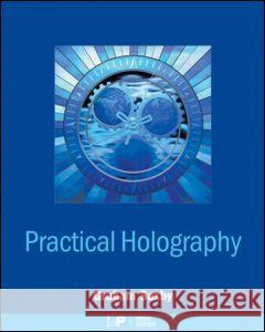 Practical Holography Graham Saxby 9780750309127