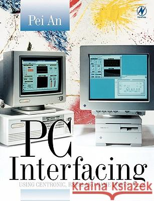 PC Interfacing Pei an                                   Pei An 9780750636377