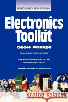 Newnes Electronics Toolkit Geoff Phillips Geoff Philips 9780750637909