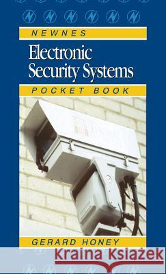 Electronic Security Systems Pocket Book Gerard Honey G. Honey 9780750639910