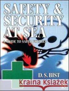 Safety and Security at Sea D. S. Bist 9780750647748