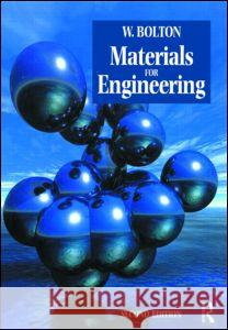 Materials for Engineering, 2nd Ed JR. Ken Bolton W. Bolton 9780750648554 Newnes