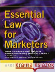 Essential Law for Marketers Ardi Kolah 9780750655002