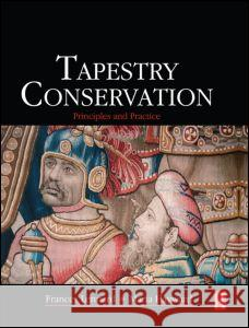 Tapestry Conservation: Principles and Practice Frances Lennard Maria Hayward 9780750661843