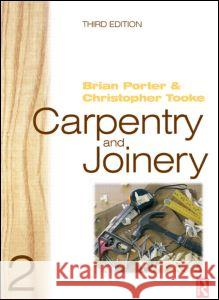 Carpentry and Joinery 2 Chris Tooke Brian Porter 9780750665049