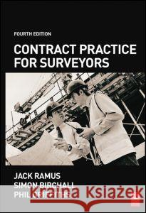 Contract Practice for Surveyors Jack Ramus Simon Birchall Phil Griffiths 9780750668330