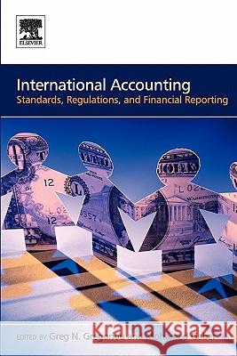 International Accounting: Standards, Regulations, and Financial Reporting Greg N. Gregoriou Mohamed Gaber 9780750669832