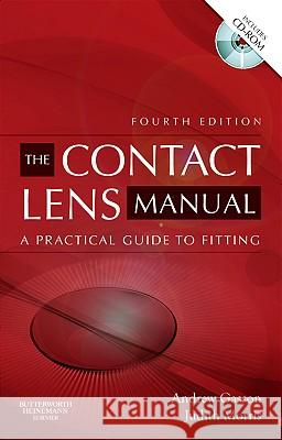 The Contact Lens Manual: A Practical Guide to Fitting Gasson, Andrew, Morris, Judith A. 9780750675901