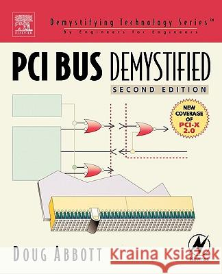 PCI Bus Demystified Doug Abbott 9780750677394