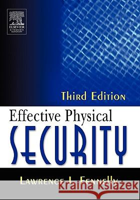 Effective Physical Security Lawrence Fennelly 9780750677677