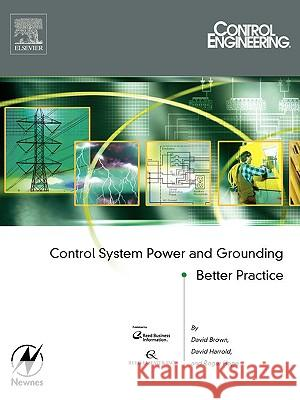 Control System Power and Grounding Better Practice Roger Hope Dave Harrold David Brown 9780750678261