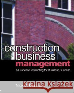 Construction Business Management Nick Ganaway 9780750681087