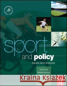 Sport and Policy Chris Auld Matthew Nicholson 9780750685948