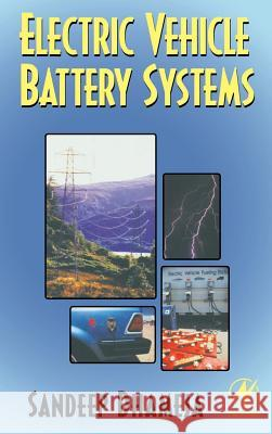 Electric Vehicle Battery Systems Sandeep Dhameja 9780750699167