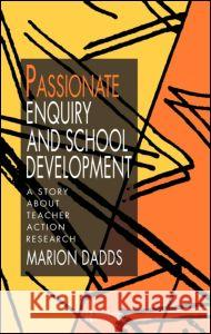 Passionate Enquiry & School Marion Dadds Dadds 9780750704328