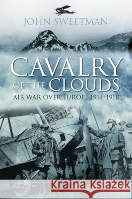 Cavalry of the Clouds John Sweetman 9780750994798