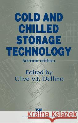 Cold and Chilled Storage Technology C. V. Dellino 9780751403916