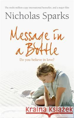 Message in a Bottle Nicholas Sparks 9780751551884
